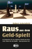 Robert Scheinfeld - Raus aus dem Geld-Spiel!